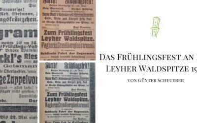 Das Frühlingsfest an der Leyher Waldspitze 1914
